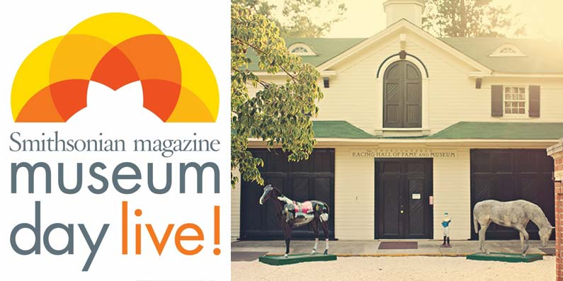 Aiken Thoroughbred Racing Hall Fame Joins Smithsonian magazine's 12th Annual Museum Day Live!
