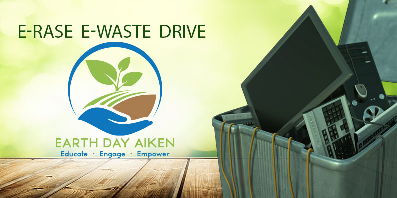 E-rase E-Waste Drive Added to Earth Day Aiken's Activities