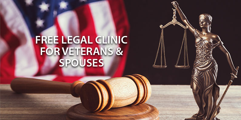 Free Legal Clinic For Vets and Spouses