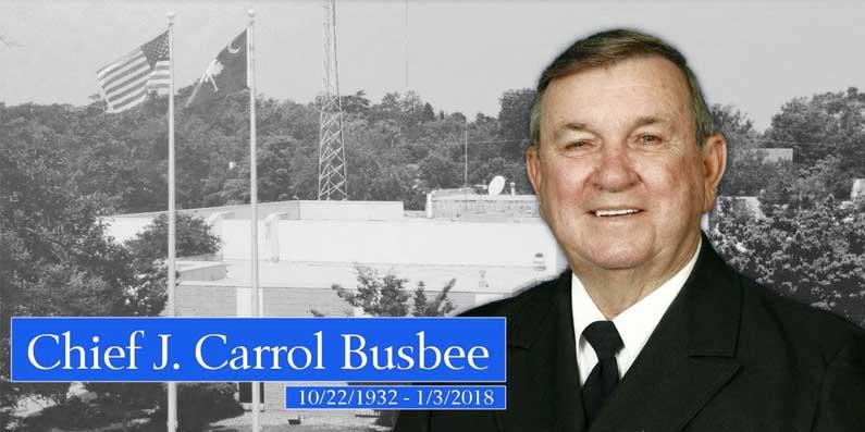 Chief J. Carrol Busbee, Sr. Passes