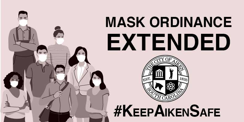 Aiken City Council Passed Ordinance Continuing Mandatory Face Coverings