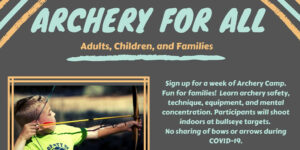 Archery for All Week 3 @ Odell Weeks Activity Center