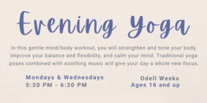 Evening Yoga @ Odell Weeks Activity Center